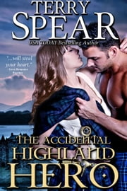 The Accidental Highland Hero ebook by Terry Spear