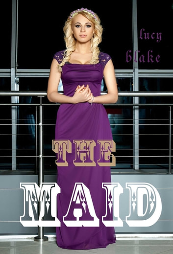 THE MAID ebook by Lucy Blake