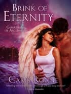 Brink of Eternity ebook by Caris Roane