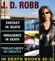 J.D Robb IN DEATH COLLECTION books 30-32 ebook by J. D. Robb