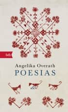 Poesias ebook by Angelika Overath