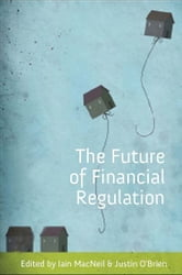 The Future of Financial Regulation ebook by