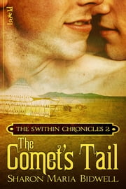 The Comet's Tail ebook by Sharon Maria Bidwell