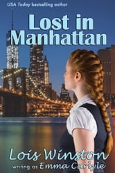 Lost in Manhattan ebook by Emma Carlyle,Lois Winston
