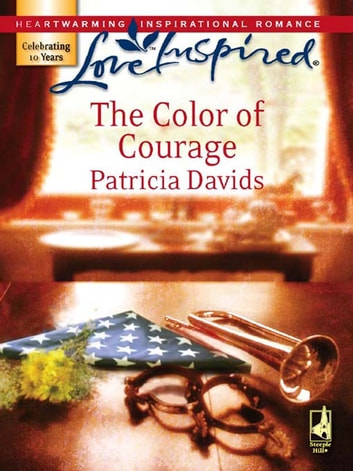 The Color Of Courage ebook by Patricia Davids