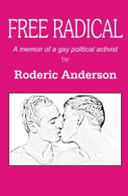Free radical ebook by Roderic Anderson