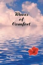 Waves of Comfort ebook by Brenda Drake