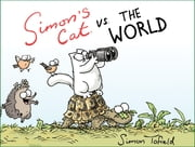 Simon's Cat vs. the World ebook by Simon Tofield