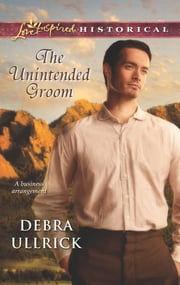 The Unintended Groom ebook by Debra Ullrick