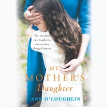 My Mother's Daughter 有聲書 by Ann O'Loughlin, Caroline Lennon