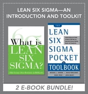 Lean Six Sigma - An Introduction and Toolkit (EBOOK BUNDLE) ebook by Michael George