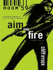 Aim And Fire 電子書 by Cliff Ryder