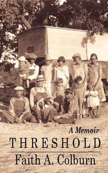 Threshold: A Memoir ebook by Faith A. Colburn