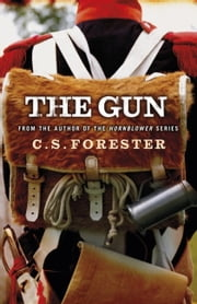 The Gun ebook by C. S. Forester