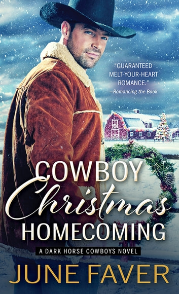Cowboy Christmas Homecoming ebook by June Faver