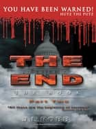 THE END The Book: Part Two ebook by J.L. Robb