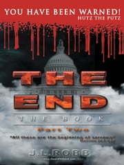 THE END The Book: Part Two - You Have Been Warned ebook by J.L. Robb