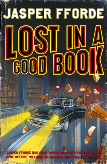 Lost in a Good Book - Thursday Next Book 2 ebook by Jasper Fforde