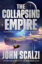 The Collapsing Empire ekitaplar by John Scalzi