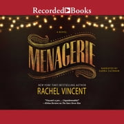 Menagerie audiobook by Rachel Vincent