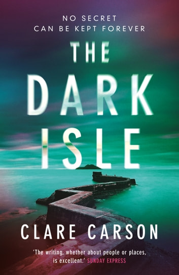 The Dark Isle ebook by Clare Carson