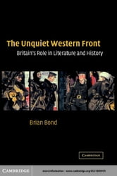 The Unquiet Western Front ebook by Bond, Brian