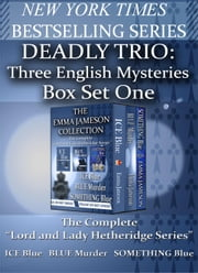 Deadly Trio: Three English Mysteries - Lord & Lady Hetheridge ebook by Emma Jameson