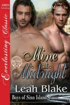Mine at Midnight ebook by Leah Blake