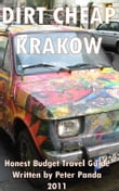 Dirt Cheap Krakow: Honest Budget Travel Guide