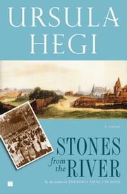 Stones from the River ebook by Ursula Hegi