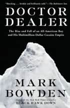 Doctor Dealer ebook by Mark Bowden