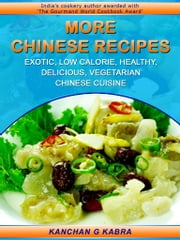 More Chinese Recipes ebook by Kanchan Kabra