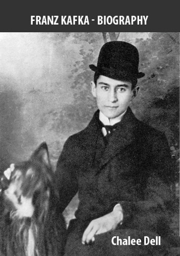 Franz Kafka - Biography ebook by Chalee Dell