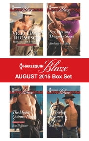 Harlequin Blaze August 2015 Box Set - Rolling Like Thunder\The Mighty Quinns: Devin\Sex, Lies and Designer Shoes\A Cowboy Returns ebook by Vicki Lewis Thompson,Kate Hoffmann,Kimberly Van Meter,Kelli Ireland