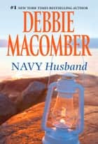 Navy Husband ebook by Debbie Macomber
