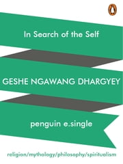 In Search Of The Self ebook by Geshe Ngawang Dhargyey