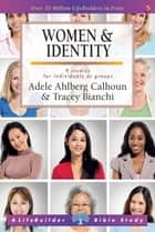 Women & Identity ebook by Adele Ahlberg Calhoun