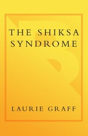 The Shiksa Syndrome - A Novel ebook by Laurie Graff