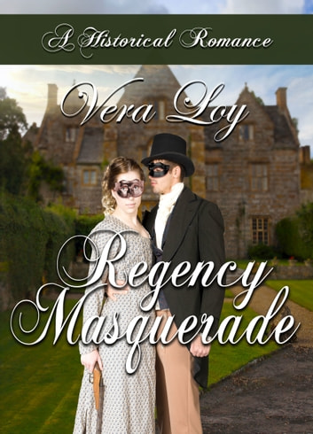 Regency Masquerade ebook by Vera Loy