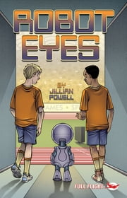 Robot Eyes ebook by Jillian  Powell,Aleksander Sotirovski