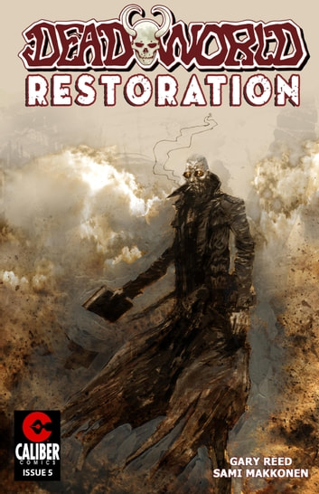 Deadworld: Restoration #5 ebook by Gary Reed,Sami Makkonen