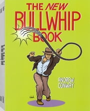 New Bullwhip Book ebook by Conway, Andrew