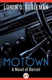 Motown ebook by Loren D. Estleman