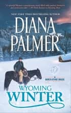 Wyoming Winter - A Small-Town Christmas Romance ebook by Diana Palmer