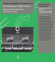 Asian-European Perspectives - Developing the ASEM Process ebook by Wim Stokhof,Paul van der Velde
