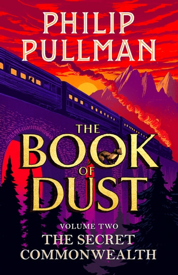 The Secret Commonwealth: The Book of Dust Volume Two ebook by Philip Pullman