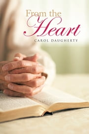 From the Heart ebook by Carol Daugherty