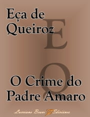 O Crime do Padre Amaro ebook by Eça de Queiroz