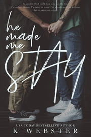 He Made Me Stay ebook by
