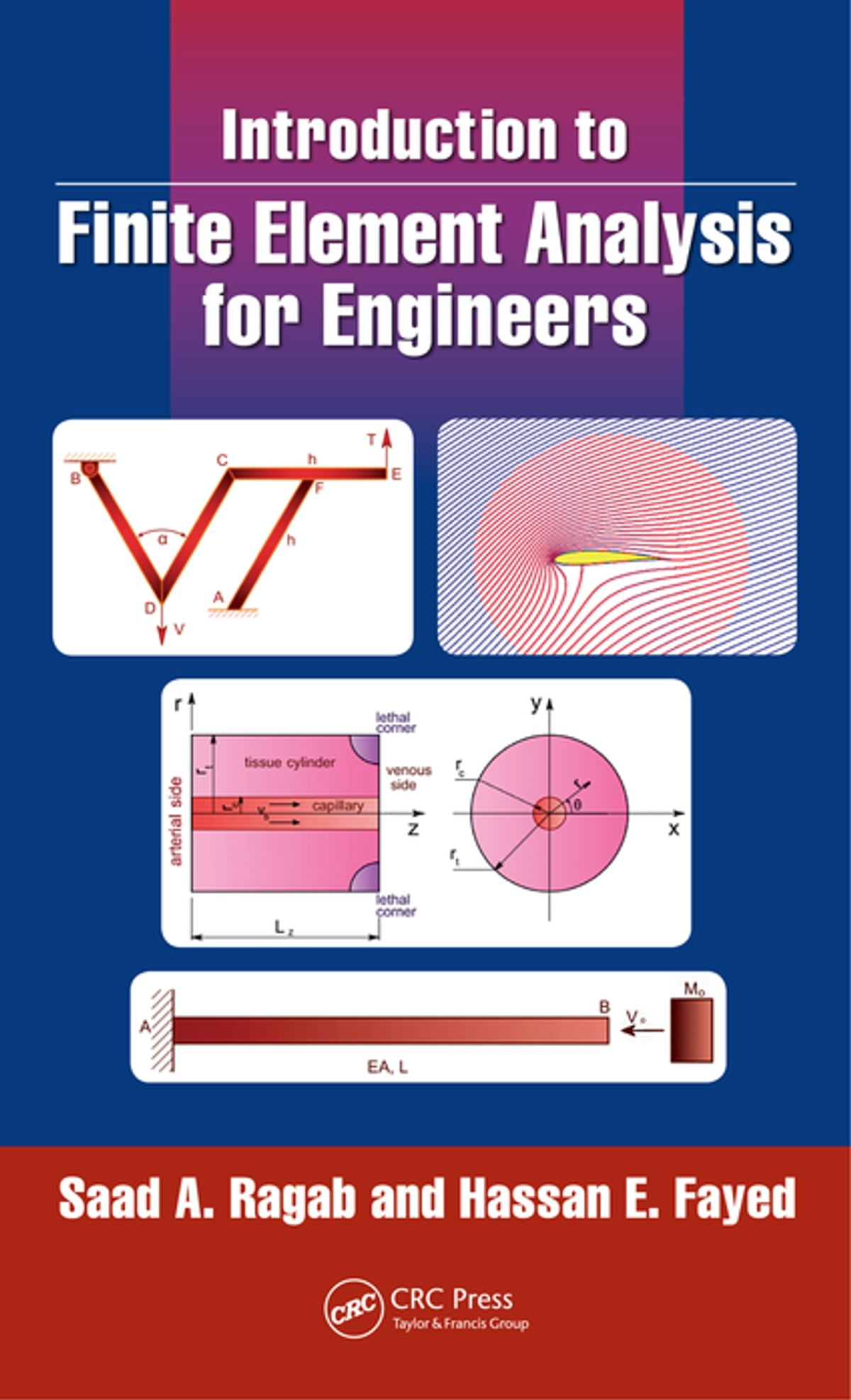 Introduction to Finite Element Analysis for Engineers ebook by Saad A   Ragab - Rakuten Kobo